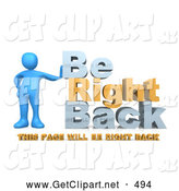 "3d Clip Art of a Shiny Blue Person Leaning Against Text Reading ""Be Right Back - This Page Will Be Right Back"" for Website Construction by 3poD"