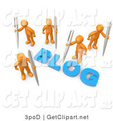 "3d Clip Art of Orange People Surrounding the Blue Word ""Blog"" and Holding Large Pens or Pencils by 3poD"