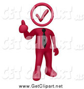 Clip Art of a 3d Burgundy Red Business Man with a Check Mark Head, Holding a Thumb up by 3poD