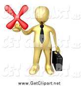 Clip Art of a 3d Gold Businessman Carrying a Briefcase and Holding out a Red X Mark in His Hand, Symbolizing Denial and Failure by 3poD
