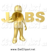 Clip Art of a 3d Gold Man Announcing JOBS by 3poD