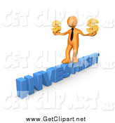 Clip Art of a 3D Orange Businessman Balancing Across the Blue Word INVESTMENT and Carrying Two Golden Dollar Signs in His Hands by 3poD
