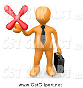 Clip Art of a 3d Orange Businessman Carrying a Briefcase and Holding out a Red X Mark in His Hand, Symbolizing Denial and Failure by 3poD
