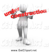 Clip Art of a 3d White Man Holding Red Text Reading Under Construction by 3poD
