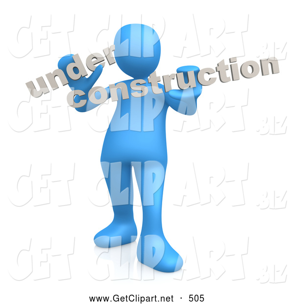 3d Clip Art of a Blue Person Holding Text Reading Under Construction on White