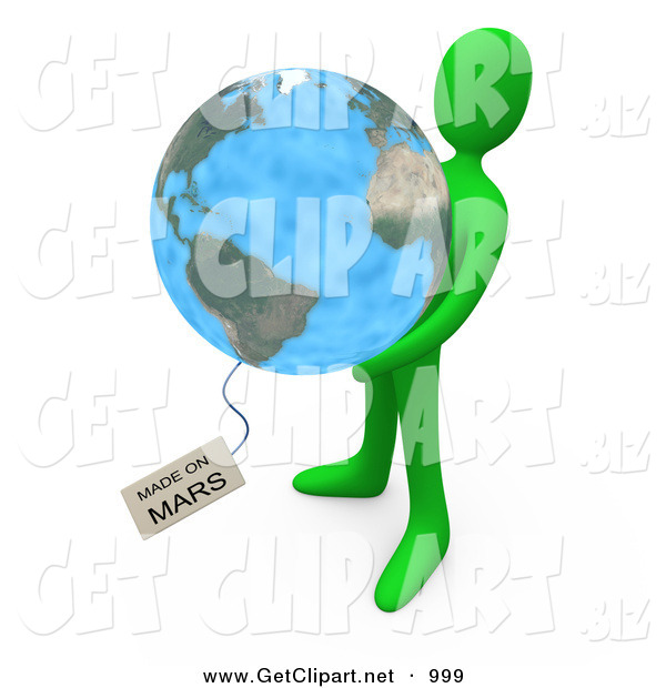 3d Clip Art of a Green Man Holding the Planet Earth with a Tag Reading Made on Mars
