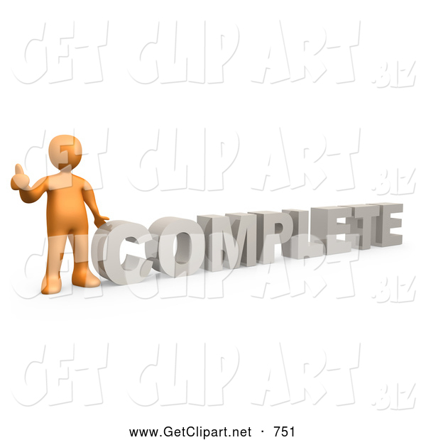 3d Clip Art of a Orange Signaling the Thumbs up and Standing Beside the Letters Word COMPLETE