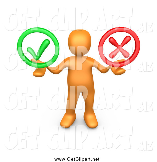 Clip Art of a 3d Orange Man Holding Check Mark and a Red X in His Hands